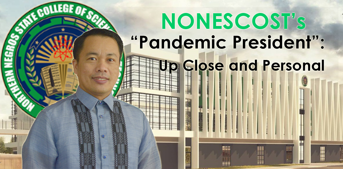 "NONESCOST's ""Pandemic President"": Up Close and Personal"